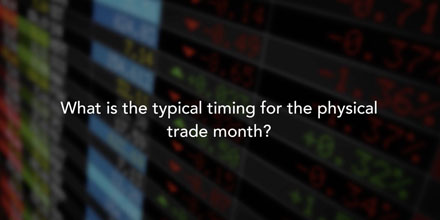 Physical trade month